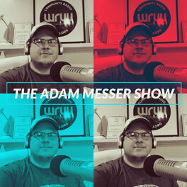 Show cover of The Adam Messer Show