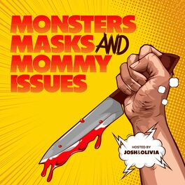 Show cover of Monsters, Masks, and Mommy Issues