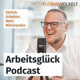 Show cover of Arbeitsglück Podcast