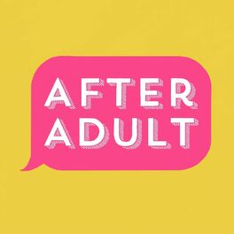 Show cover of After Adult with Siri Dahl
