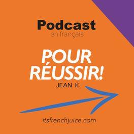 Show cover of Podcast en français pour réussir!
