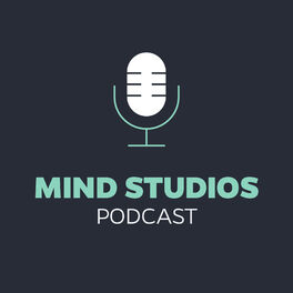 Show cover of Mind Studios Podcast