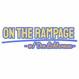 Show cover of On The Rampage w/ Don Lichterman
