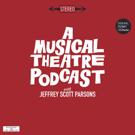Show cover of A Musical Theatre Podcast