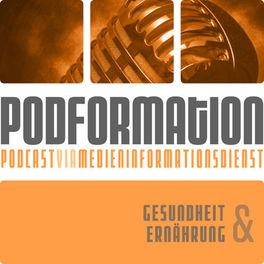 Show cover of podformation - Gesundheit & Ernährung