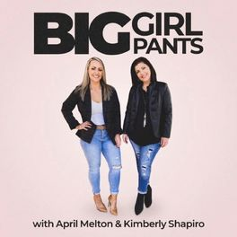Show cover of Big Girl Pants Podcast