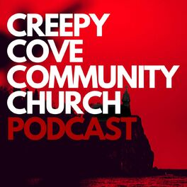 Show cover of Creepy Cove Community Church Podcast