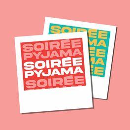 Show cover of Soirée Pyjama