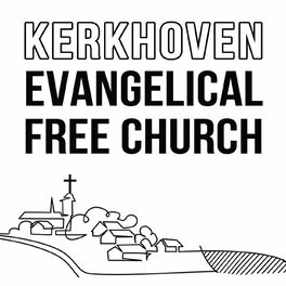 Show cover of Kerkhoven Evangelical Free Church Sermons Podcast