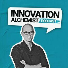 Show cover of Innovation Alchemist - Trends und Strategien zu Innovation, Digitalisierung und Unternehmertum