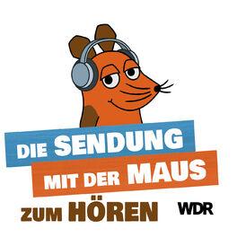 Show cover of Die Sendung mit der Maus zum Hören