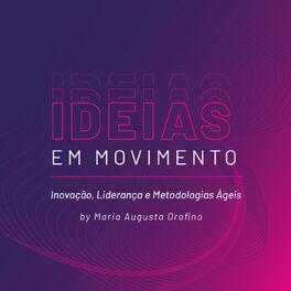 Show cover of Ideias em Movimento by Maria Augusta Orofino