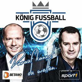 Show cover of König Fußball - präsentiert von Betano