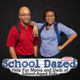 Show cover of School Dazed:  Help For Moms and Dads of School-Aged Kids