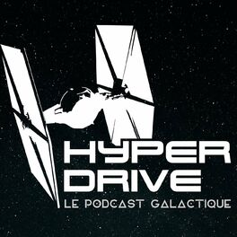 Show cover of Hyperdrive, le podcast Star Wars !