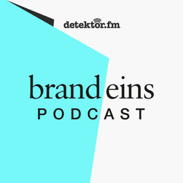 Show cover of brand eins-Podcast