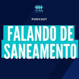 Episode cover of #EPISÓDIO #02 - Falando de saneamento com Mauricio de Sousa