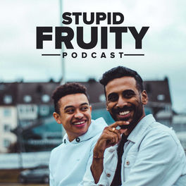 Show cover of Stupid Fruity Podcast