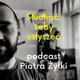 Show cover of Słuchać, żeby usłyszeć