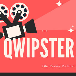 Show cover of The Qwipster Film Review Podcast