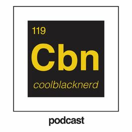 Show cover of Cool Black Nerd Podcast