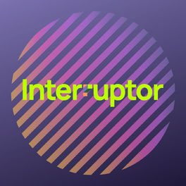 Show cover of Interruptor