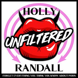 Show cover of Holly Randall Unfiltered