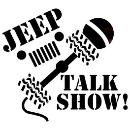 Show cover of Jeep Talk Show, A Jeep podcast!