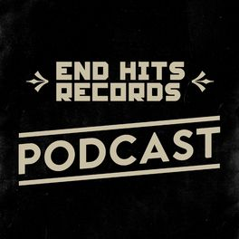 Show cover of End Hits Records Podcast