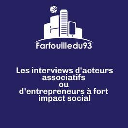 Show cover of Farfouille du 93 - Les interviews des acteurs associatifs