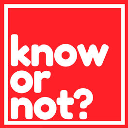 Show cover of Know Or Not?