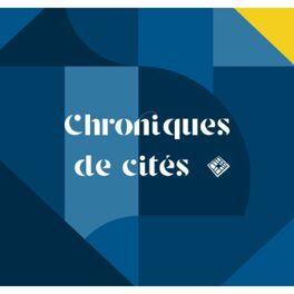 Show cover of Chroniques de cités