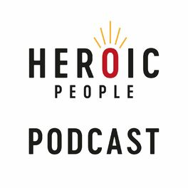 Show cover of HEROIC PEOPLE PODCAST