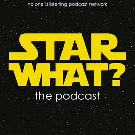 Show cover of STAR WHAT? the podcast