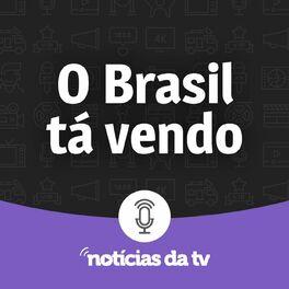 Show cover of O Brasil Tá Vendo