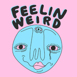 Show cover of Feelin Weird