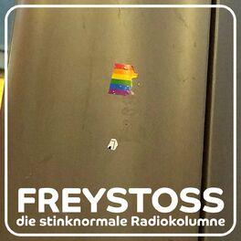 Show cover of Freystoss – die stinknormale Radiokolumne