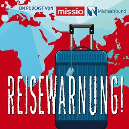 Show cover of Reisewarnung - Mit missio München unterwegs in Afrika, Asien und Ozeanien