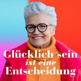 Show cover of Glücklich sein ist eine Entscheidung – der Greta-Silver-Podcast