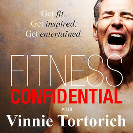 Show cover of Fitness Confidential with Vinnie Tortorich