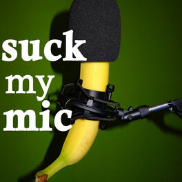 Show cover of Suck my Mic