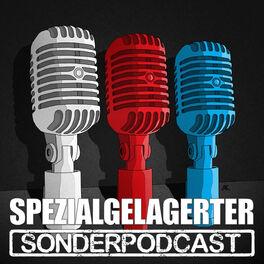 Show cover of Spezialgelagerter Sonderpodcast