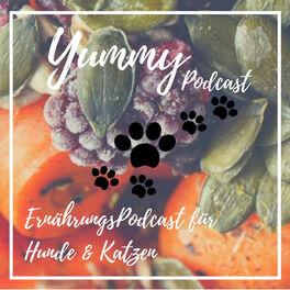 Show cover of Yummy - Der ErnährungsPodcast für Hunde & Katzen