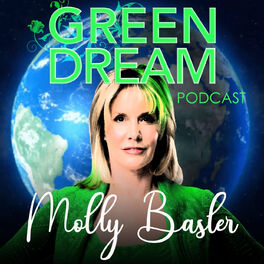 Show cover of Green Dream Podcast with Molly Basler