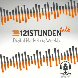 Show cover of 121STUNDEN talk   Digital Marketing weekly mit 121WATT