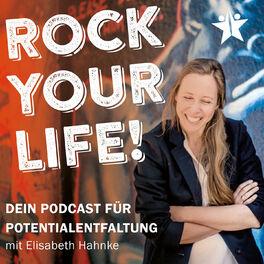 Show cover of ROCK YOUR LIFE! – Dein Podcast für deine Potentialentfaltung