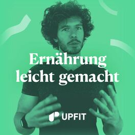 Show cover of Upfit - Ernährung leicht gemacht | Podcast über gesunde Ernährung, Abnehmen, Motivation & Gesundheit