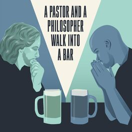 Show cover of A Pastor and a Philosopher Walk into a Bar