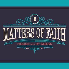 Show cover of Matters of Faith Podcast