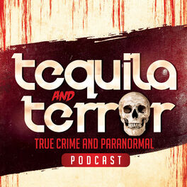 Show cover of Tequila and Terror
